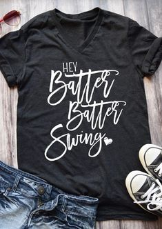 Hey Batter Batter Swing T-Shirt - baseball Softball Shirts, Sports Shirts, Softball Shirt Ideas, Baseball Mom Shirts Ideas, Wrestling Mom Shirts, Baseball Clothes, Softball Cheers, Softball Crafts, Softball Bows