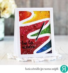 Card by Laurie Schmidlin. Reverse Confetti stamp set: Work of Art. Confetti Cuts: Work of Art, Swoosh Cover Panel and All Framed Up. Watercolor background. Friendship card. Encouragement card. Birthday card. Congratulations card.