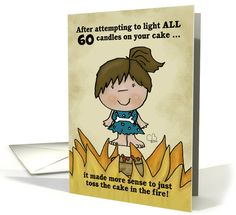 Customized Happy 60th Birthday Humor for Woman-Cavewoman Cake on Fire card