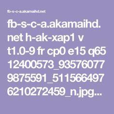 fb-s-c-a.akamaihd.net h-ak-xap1 v t1.0-9 fr cp0 e15 q65 12400573_935760779875591_5115664976210272459_n.jpg?efg=eyJpIjoibCJ9&oh=f956a7d029bd1a607bed2d24009edb41&oe=59956567&__gda__=1498862575_5e1838772f124e868594579d95d4cccd