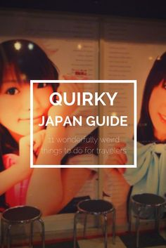 11 quirky things to do in Japan for travelers: from cat cafe's to capsule hotels! By Bunch of Backpackers. #japan #manga