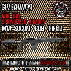 "Springfield Armory M1A SOCOM ""CQB"" Giveaway.  Click the blue link in our bio to enter.  Enter by 7/31/2016. Free To Enter. USA ONLY. RULES APPLY."