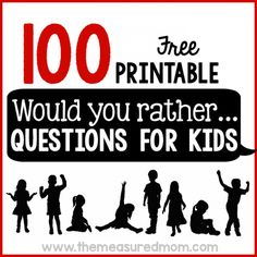 100 free printable would you rather questions for kids... print for travel activity book in camper