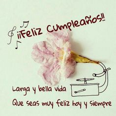 Felicidades  !! Happy Birthday Notes, Happy Birthday Pictures, Happy Birthday Sister, Funny Birthday Cards, Birthday Quotes, Birthday Greetings, Birthday Wishes, Veggie Tales Birthday, Birthday Survival Kit