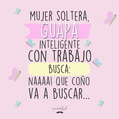 Mujer busca... Qoutes, Funny Quotes, Words Can Hurt, Positive Words, Fashion Quotes, Sentences, Art Quotes, The Creator, It Hurts