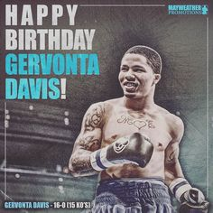 Happy birthday to Gervonta Davis. #boxing #mayweatherpromotions