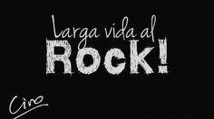 Larga vida al Rock!!! AGUANTE CIRO PAPAAA.
