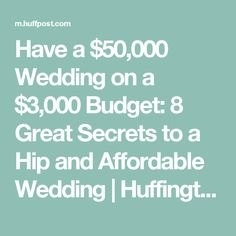 Have A 50000 Wedding On 3000 Budget 8 Great Secrets To Hip And
