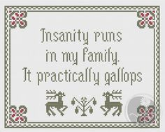 You're going to love Arsenic and Old Lace Insanity quote by designer PixyStitches. Cross Stitching, Cross Stitch Embroidery, Embroidery Patterns, Cross Stitch Designs, Cross Stitch Patterns, Subversive Cross Stitches, Cross Stitch Quotes, Chart Design, Snitches Get Stitches
