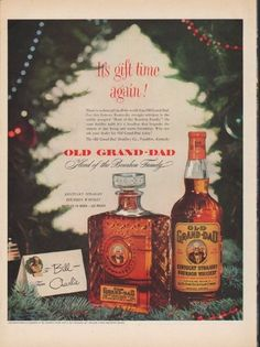 """Description: 1952 OLD GRAND-DAD vintage print advertisement """"It's gift time again!"""" -- There is no finer gift in all the world than Old Grand-Dad ... Old Grand-Dad ... Head of the Bourbon Family ... Kentucky Straight Bourbon Whiskey -- Size: The dimensions of the full-page advertisement are approximately 10.5 inches x 14 inches (26.75 cm x 35.5 cm). Condition: This original vintage full-page advertisement is in Excellent Condition unless otherwise noted ()."""