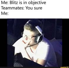 Me: Blitz is in objective Teammates: You sure Me: - iFunny :) Rainbow 6 Seige, Rainbow Six Siege Memes, Best Memes, Funny Memes, Offensive Humor, You Sure, Popular Memes, Rainbows, Give It To Me