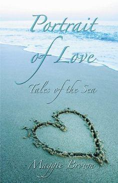 Portrait of Love by Maggie Brown, http://www.amazon.com/dp/1616672315/ref=cm_sw_r_pi_dp_Kp31pb1RKCN8P