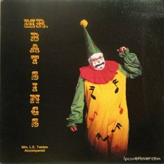 """He looks more like """"Stabby the Clown""""! Friend of John Wayne Gacy perhaps? Rock On! 23 More of the Worst Album Covers! -"""