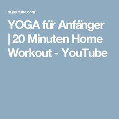 YOGA für Anfänger   20 Minuten Home Workout - YouTube