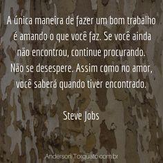 frases empreendedorismo feminino Steve Jobs, Marketing Digital, Entrepreneurship, Social Networks, Women's, Frases, I Found You
