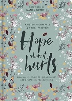 Hope When It Hurts: Biblical reflections to help you grasp God's purpose in your suffering by [Wetherell, Kristen, Walton, Sarah] Good Books, Books To Read, Learn The Bible, Reflection Questions, Free Bible, Faith In God, It Hurts, Encouragement, Reading