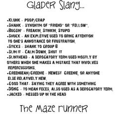 The Maze Runner - Glader Slang, That actually helps me read these books!