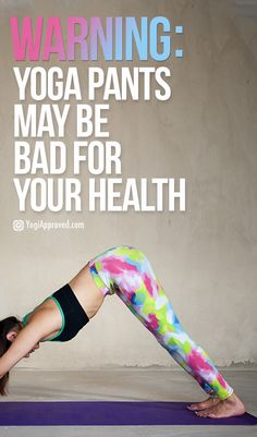 Are Your Yoga Pants Bad for Your Health?