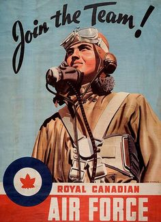 Reminds my of Canadian Military History Class in Undergrad. Royal Canadian Air Force via Dane Alexander Ww1 Propaganda Posters, Ww2 Posters, Pin Up Vintage, Vintage Photos, Caricatures, Luftwaffe, Nova Scotia, Old Poster, Rocky Mountains