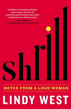 Books Read 2016: Shrill: Notes from a Loud Woman (2016)