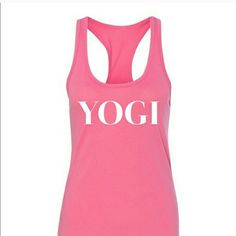 Calling All Yogi's- Yogi Tank Adorable racerback style tank that is new and ready for Spring! Perfect for yoga, the gym, or just wearing out! 40% Polyester and 60% Cotton. Ready to ship 4/24/16!! Tops Tank Tops