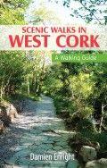 Scenic Walks in West Cork - A Walking Guide by Damien Enright - The Collins Press: Irish Book Publisher West Cork, Walking Routes, Ireland Travel, Book Publishing, Pr, December, Author, Walks, Irish