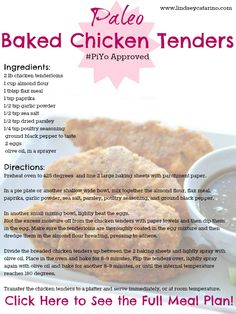 Check out this yummy recipe for my Paleo Baked Chicken Tenders from my PiYo mealplan! Head on over to this site to see the full mealplan http://lindseycatarino.com/piyo-meal-plan-week-2/