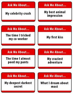 maybe use the ideas but not the game.Ice breaker game for a large group of adults. Ask me about takes simple questions and turns them into interesting conversation starters. 40 questions included plus 8 blanks for your own questions. Free and Printable. Group Ice Breaker Games, Ice Breaker Games For Adults, Games For Teens, Adult Games, Abc Games, Youth Games, Free Games, Group Ice Breakers, Funny Ice Breakers