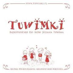 Bajkopiosenki do słów Juliana Tuwima-Tuwimki