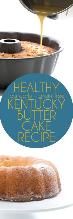 Amazing low carb grain-free Kentucky Butter Cake made with almond flour!