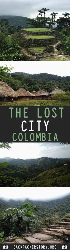 Ciudad Perdida, also known as The Lost City Colombia, is a city that was built by the Tayrona in the Sierra Nevada de Santa Marta, Colombia. Lost City, Backpacker, Big, Pictures, Colombia, Photos, Backpacking, Grimm