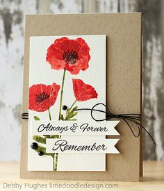 Poppies stamped on WC paper with DI Barn Door and Peeled paint (Clearly Besotted Stamps 'Remember')