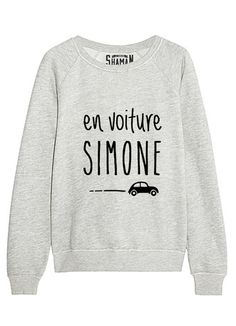 "Sweat ""En voiture Simone"""