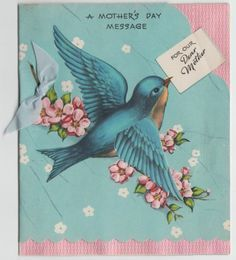 Vintage Bluebird with Moveable Wind Mother's Day Greeting Card Mother's Day Greeting Cards, Vintage Greeting Cards, Birthday Greeting Cards, Happy Mothers Day Images, Mothers Day Cards, Mother Day Message, Vintage Birthday Cards, Vintage Images, Vintage Ideas