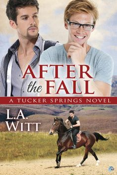 Review: After the Fall by L.A. Witt - Delighted Reader, #6 Tucker Springs, M/M Contemporary Romance