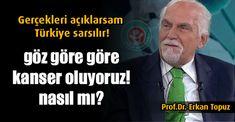 """""""Gerçekleri açıklarsam Türkiye sarsılır"""" diyen Prof. Erkan Topuz'un verdiği bilgiler tüyler ürpertici! İşte kansere yol açan nedenler..."""
