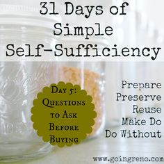 31 Days of Simple Self-Sufficiency. Day 5: Questions to ask before buying.