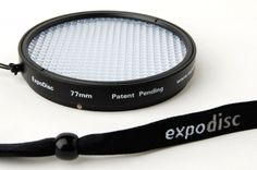 ExpoDisc Neutral White Balance: I just watched videos about this product...so going on my wish list!