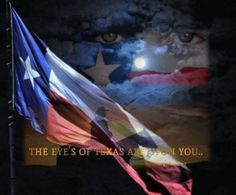 The Eyes of Texas Are Upon You