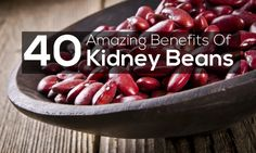 40 Amazing Benefits Of Kidney Beans/ Rajma For Skin Hair And Health