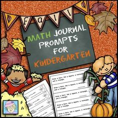 Kindergarten Math Journal Prompts--Fall Version. Students will add and subtract pumpkins, count leaves, compare and measure rakes, count and compare candy, use shapes to draw jack- o'-lanterns and more with this set of 50 (2 of each version, so 100) Common Core based journal prompts. $