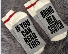 Bring me a scotch - If you can read this - If the Sock Fitz - Wine Socks