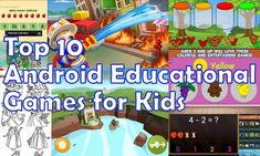 Top 10 Best Android Educational Games for Kids - http://appinformers.com/top-10-best-android-educational-games-for-kids/275/