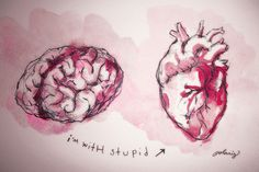 Brain vs. Heart.