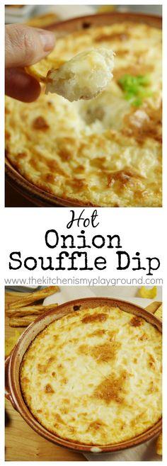 Hot Onion Souffle Dip ~ an easy, creamy, crowd-pleasing dip! www.thekitchenismyplayground.com