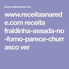 www.receitasnarede.com receita fraldinha-assada-no-forno-parece-churrasco ver