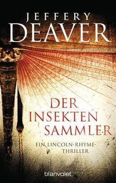 Jeffery Deaver: Der Insektensammler. Blanvalet Verlag (Taschenbuch, Krimi & Thriller)