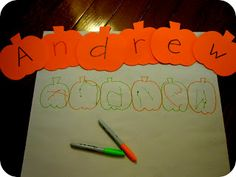 Name Pumpkin Spelling Hunt. For toddlers, it might be best to have a large sheet of paper with their name written so they can match the pumpkin letter to it