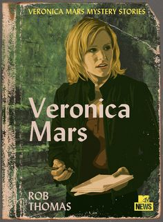 Imagined covers for Veronica Mars mystery novels.