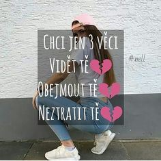 Len 3 veci💔 Sad Quotes, Girl Quotes, Sad Love, Love You, Love List, Just Smile, Everything, Quotations, Bff